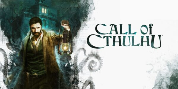 Call of Cthulhu – Experience the terror of the Lovecraft mythos anywhere, anytime on Nintendo Switch