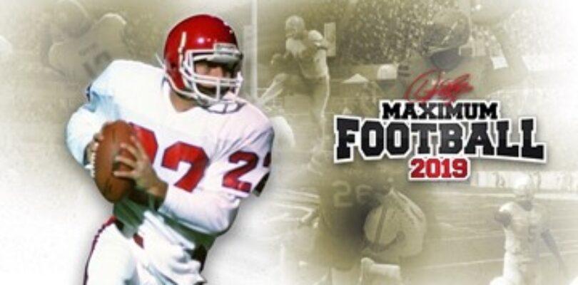 Doug Flutie's Maximum Football 2019 Physical Edition Available Now