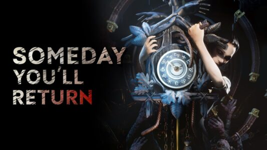 Psychological horror Someday You'll Return launches April 14