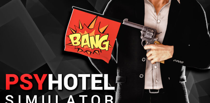 PsyHotel Simulator's dark comedy hotel management game to launch in 2021 -Watch the Trailer Here!