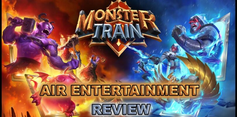 Monster Train Review | AIR Entertaiinment