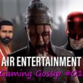 Gaming Gossip # 01 – Daredevil Game, Sims 5, Hellblade 2?  – 17/05/2020