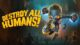 Destroy all Humans! PS4 Pro Review – Can the alien invasion really take over earth?