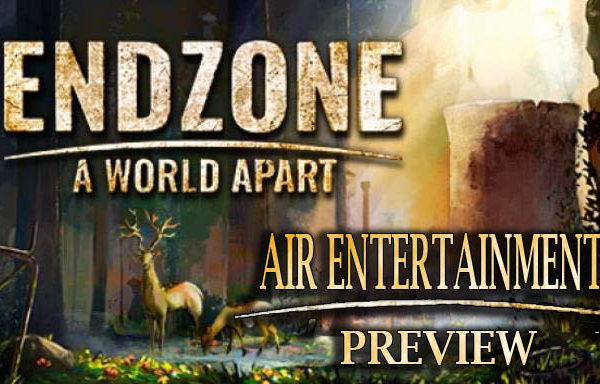 Endzone: A World Apart Preview | AIR Entertainment