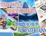 Nintendo Switch August Highlights   AIR Entertainment