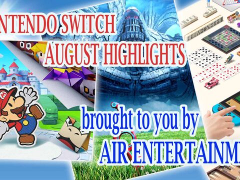 Nintendo Switch August Highlights | AIR Entertainment