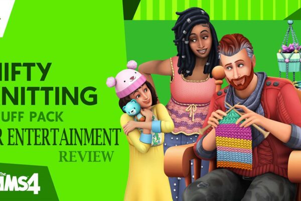 The Sims 4 Nifty Knitting Stuff Pack Review | AIR Entertainment