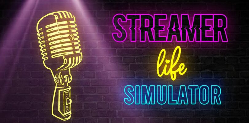 Streamer Life Simulator Review – Is it worth it?