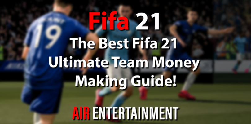 FIFA 21 – The Best FIFA 21 Ultimate Team Coin Making Guide!
